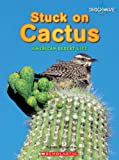 Stuck on Cactus, Yvonne Morrison, 0531177688