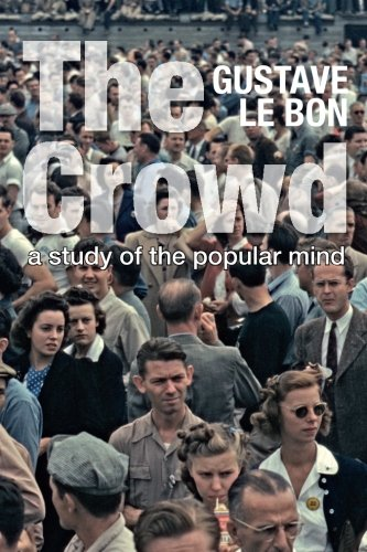 Download The Crowd: A Study of the Popular Mind (Solis Classics) ebook