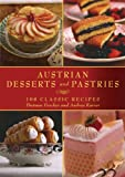 Austrian Desserts and Pastries, Dietmar Fercher and Andrea Karrer, 1616083999