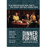 Dinner For Five, Episode 44