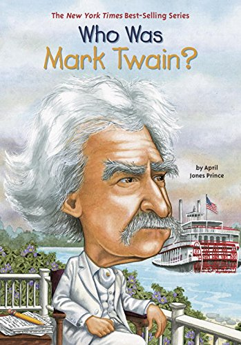 Who Was Mark Twain? - Girl Was Prince New In