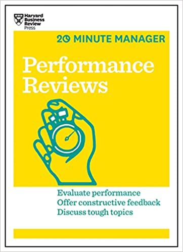 Performance Reviews Hbr Minute Manager Series Harvard Business