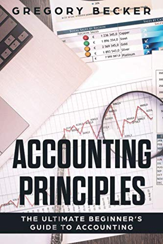 Accounting Principles: The Ultimate Beginner