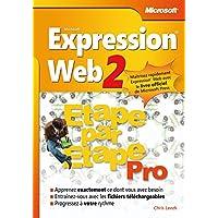 Microsoft Expression Web 2 - Etape par Etape Pro