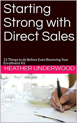 Starting Strong with Direct Sales: 15 Things to do Before Even Receiving Your Enrollment Kit