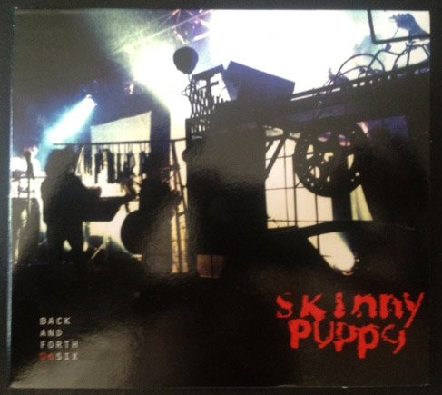 Back and Forth 06 Six (Skinny Puppy Back And Forth)
