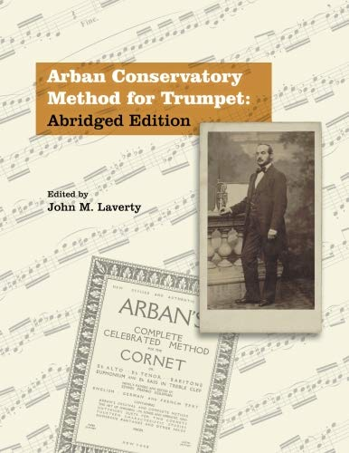 Arban Conservatory Method for Trumpet: Abridged ()
