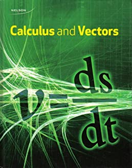 nelson calculus and vectors 12 student book chris kirkpatrick rh amazon ca Vector Calculus Notes Khan Academy Com