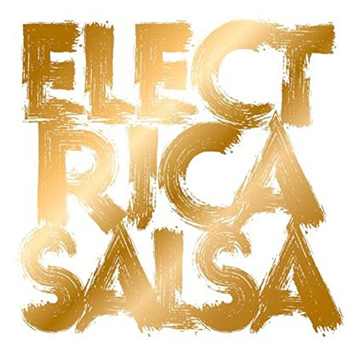 Electrica-Salsa-Revisited