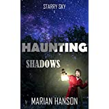 Haunting Shadows: A Murder Mystery with an Astrological Touch (Starry Sky Book 1)