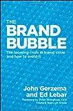 Brand Bubble, John Gerzema and Edward Lebar, 047018387X