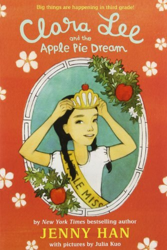 Clara Lee and the Apple Pie Dream by Jenny Han (2014-01-14) pdf epub download ebook