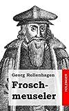 Froschmeuseler, Georg Rollenhagen, 148271132X