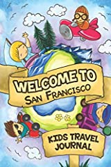 Are you looking for a fun, easy and entertaining Kids Travel Journal for your Trip to San Francisco (United States)?This Travel Journal is specifically developed for children. It is easy to fill out and will be really entertaining for ...