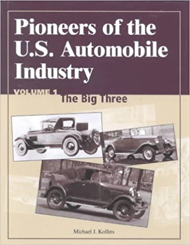Ebooks Pioneers of the U.S. Automobile Industry: The Big Three Download PDF