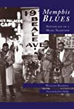 img - for Memphis Blues: Birthplace Of A Music Tradition (TN) (Images of America) book / textbook / text book