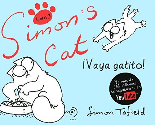 Descargar Libro Simon's Cat Iii. Vaya Gatito ) Simon Tofield