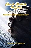 How To Meditate In God's Word & Why: Meditation Transformation Victory