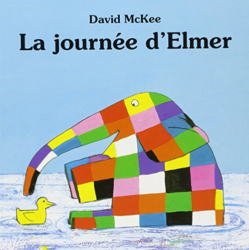 La Journee D'Elmer (French Edition)