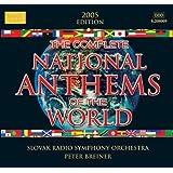 世界の国歌集 (The Complete National Anthems of the World, 2005 edition)