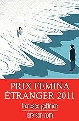Dire son nom: Prix Fémina étranger 2011