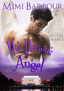 His Devious Angel (Angels with Attitudes Book 2) by [Barbour, Mimi]