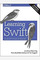Learning Swift: Building Apps for macOS, iOS, and Beyond Paperback