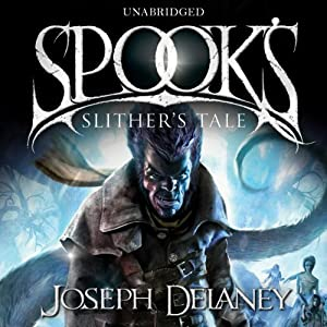 Spook's: Slither's Tale Audiobook