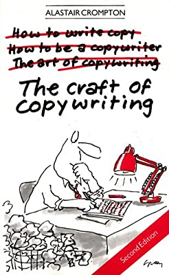 The Craft of Copywriting