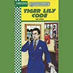 The Tiger Lily Code: Quickreads | Janet Lorimer