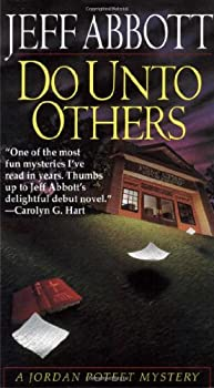 Do Unto Others (Jordan Poteet Mystery, Book 1) 0345389484 Book Cover