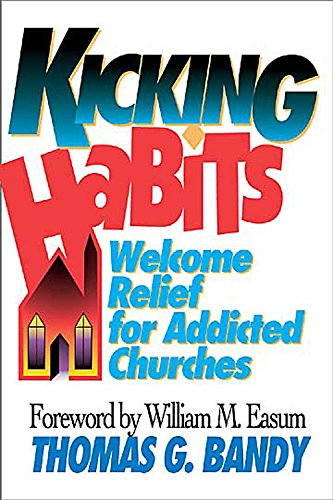 Kicking Habits: Welcome Relief for Addicted Churches