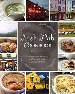 The complete irish pub cookbook love food amazon parragon irish pub cookbook love food cookery forumfinder Images