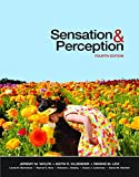 Sensation and Perception, Fourth Edition (Looseleaf), Jeremy M. Wolfe, Keith R. Kluender, Dennis M. Levi, 160535354X