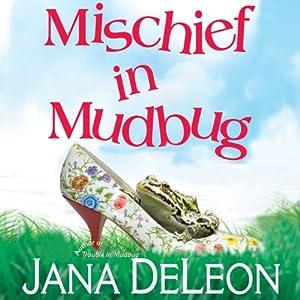 Mischief in Mudbug Hörbuch