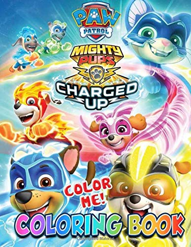 Color Me Paw Patrol Mighty Pups Charged Up Coloring Book Super Paw Cute Characters For Kids Amazon De Me Color Me Color Fremdsprachige Bucher