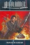 Highlander Volume 1: The Coldest War (Highlander (Dynamite Paperback))