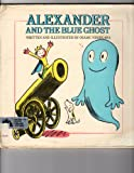 Alexander and the Blue Ghost, Osamu Nishikawa, 0688062679