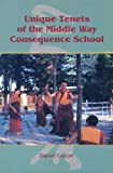 Unique Tenets of the Middle Way Consequence School, Daniel Cozort, 1559390778