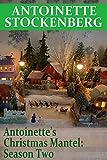 Antoinette's Christmas Mantel: Season Two: A River Runs Through It