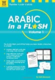 Arabic in a Flash Volume 1 (Tuttle Flash Cards)