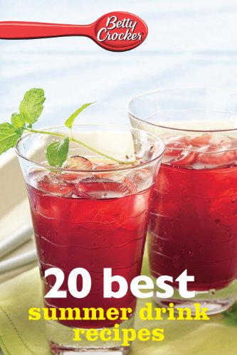 Betty Crocker 20 Best Summer Drink Recipes (Betty Crocker eBook Minis) -