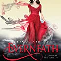 Everneath Audiobook by Brodi Ashton Narrated by Amy Rubinate