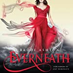 Everneath | Brodi Ashton