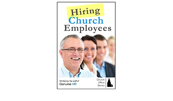 Hiring Church Employees Church Office Series Kindle Edition By