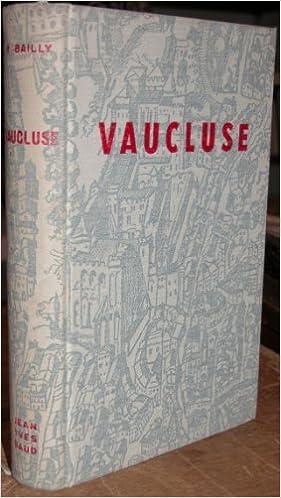 En ligne Dictionnaire des communes Vaucluse : Géologie, préhistoire, histoire, archéologie pdf epub