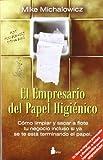 img - for El empresario del papel higienico (Spanish Edition) book / textbook / text book