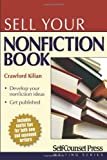 Sell Your Nonfiction Book, Crawford Kilian, 1551808536