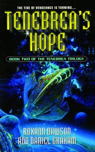 Amazon Tenebreas Hope Tenebrea Trilogy Book 2 Ebook Roxann