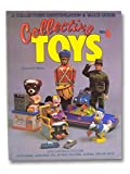 Collecting Toys: A Collector's Identification and Value Guide (O'Brien's Collecting Toys)